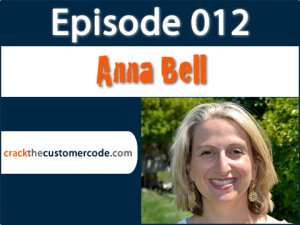 Anna Bell of E&J Gallo Podcast Interview | Crack the Customer Code