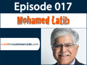Interview with Mohamed Latib   Crack the Customer Code Podcast