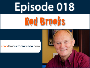 Rod Brooks of PEMCO Insurance | Crack the Customer Code Podcast Interview