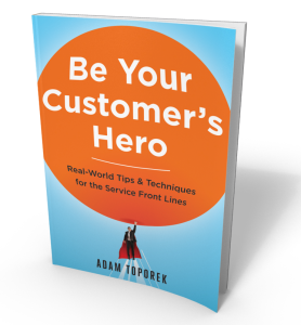 Be Your Customer's Hero | Customer Service Book Cover