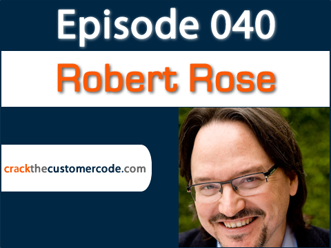 Robert Rose and the New Era of Marketing   Podcast Interview