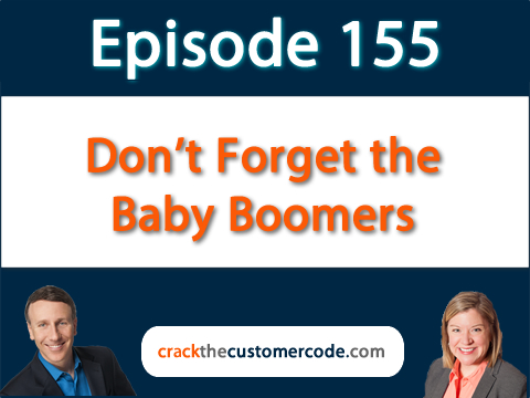 155: Don't Forget the Baby Boomers