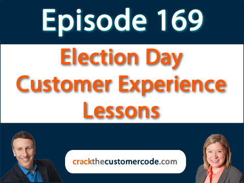 169: Election Day Customer Experience Lessons