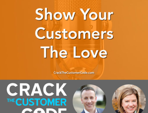 188: (Tip) Show Your Customers The Love