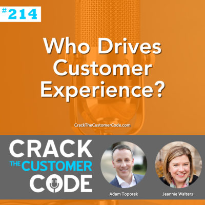 Who Drives Customer Experience