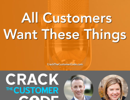228: (Tip) All Customers want These Things