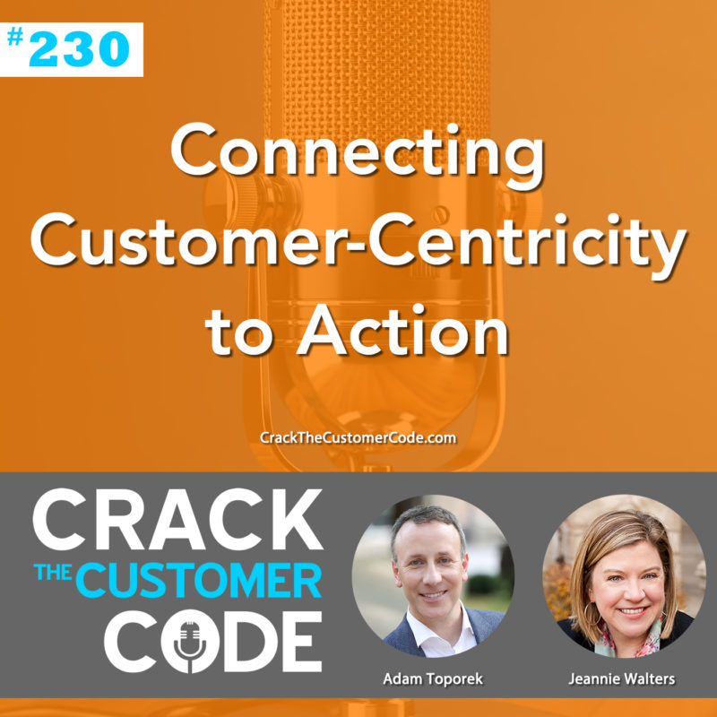 230: (Tip) Connecting Customer-Centricity to Action