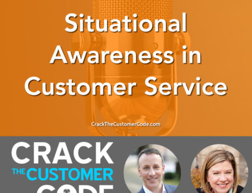 253: (Tip) Situational Awareness in Customer Service