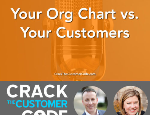255: (Tip) Your Org Chart vs. Your Customers