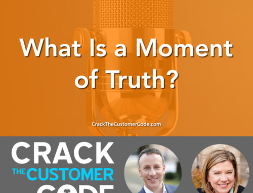 273: (Tip) What Is a Moment of Truth?