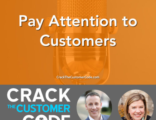 283: Pay Attention to Customers
