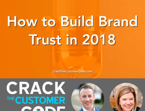 303: How to Build Brand Trust in 2018
