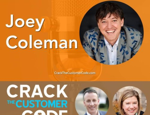 315: Joey Coleman, Never Lose a Customer