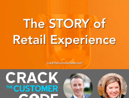 320: The STORY of Retail Experience