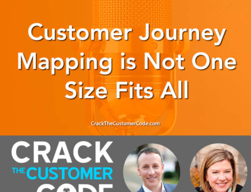 339: Customer Journey Mapping is Not One Size Fits All