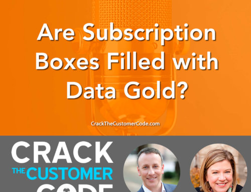 343: Are Subscription Boxes Filled with Data Gold?