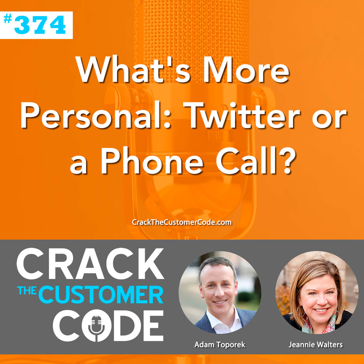 374: What's More Personal: Twitter or a Phone Call?