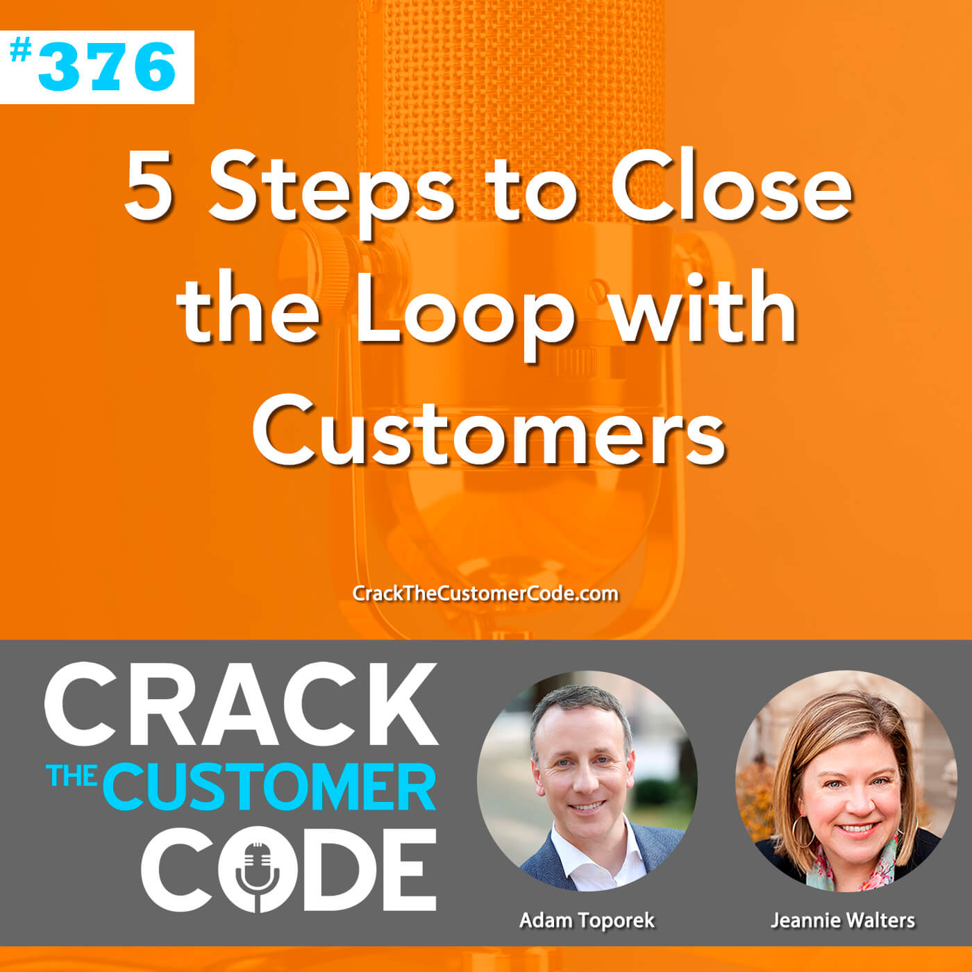 376: 5 Steps to Close the Loop with Customers